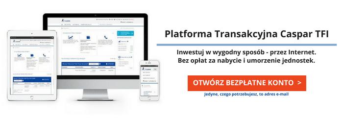 Platforma Transakcyjna Caspar TFI - tutaj możesz nabyć jednostki uczestnictwa subfunduszu Caspar Globalny