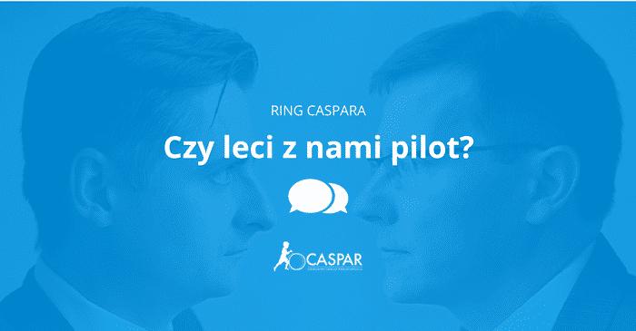 Piotr Przedwojski i Błażej Bogdziewicz | Ring Caspara - Czy leci z nami pilot?
